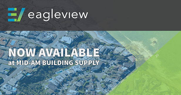 EagleView Now Available at Mid-Am Building Supply